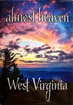 Almost Heaven West Virginia Sunset Fridge Magnet