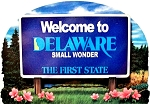 Delaware State Welcome Sign Artwood Fridge Magnet