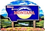 Montana State Welcome Sign Artwood Fridge Magnet