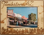 Tombstone Arizona Laser Engraved Wood Picture Frame