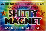 My Friend went to Myrtle Beach Tie Dye Fridge Magnet