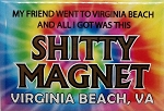 My Friend went to Virginia Beach Tie Dye Fridge Magnet