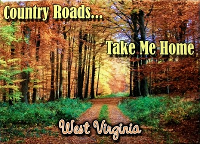 Country Roads Take Me Home West Virginia Fridge Magnet